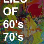 No, it wasn't easier to have sex with women in the 60's & 70's: about a big lie